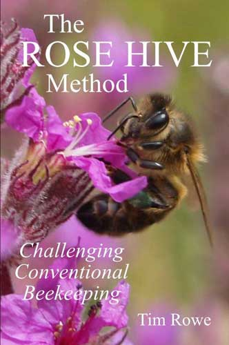 The Rose Metod - an alternative approach to bee keeping